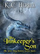 The Innkeeper's Son: The Jester King Fantasy Series
