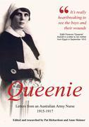 Queenie, Letters from an Australian Army Nurse, 1915-1917