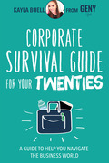 Corporate Survival Guide for Your Twenties