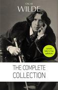 Oscar Wilde: The Complete Collection [contains links to free audiobooks] (The Picture Of Dorian Gray + Lady Windermere's Fan + The Importance of Being Earnest + An Ideal Husband + The Happy Prince + Lord Arthur Savile's Crime and many more!)