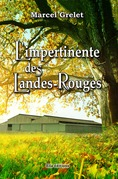 L'impertinente des Landes-Rouges