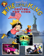 The little King in Denver and New York