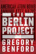 The Berlin Project: An Alternative History of World War II