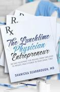 The Lunchtime Physician Entrepreneur