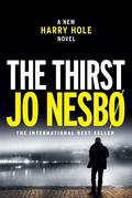 The Thirst: A Harry Hole Novel