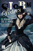 Storm Sisters 1. El mundo que se hunde