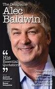 Delaplaine Alec Baldwin - His Essential Quotations