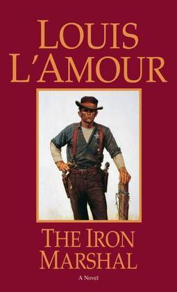 The Iron Marshal: A Novel