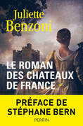 Le roman des chteaux de France - Tome 1