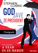 God save ze Prsident (dition intgrale)         