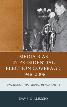 Media Bias in Presidential Election Coverage 1948-2008: Evaluation via Formal Measurement