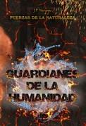 Guardianes de la humanidad