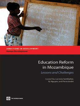 Education Reform in Mozambique: Lessons and Challenges