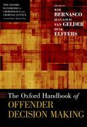 The Oxford Handbook of Offender Decision Making