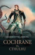 Cochrane vs Chtulhu