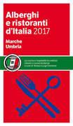 Marche Umbria - Alberghi e Ristoranti d'Italia 2017