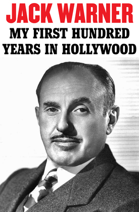 My First Hundred Years in Hollywood