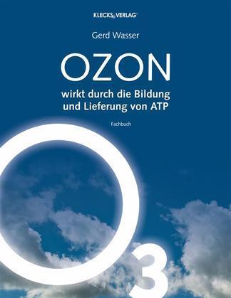 OZON wirkt durch die Bildung und Lieferung von ATP