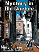 Mystery in Old Quebec