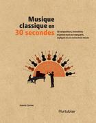 Musique classique en 30 secondes