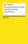 Die protestantische Ethik und der »Geist« des Kapitalismus