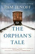 The Orphan's Tale: The phenomenal international bestseller about courage and loyalty against the odds