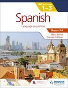 Spanish for the IB MYP 1-3 Phases 3-4: by Concept