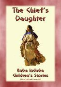THE CHIEF'S DAUGHTER - A Native American Story
