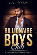 Billionaire Romance: Billionaire Boys Club