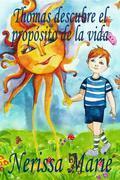 Libros Infantiles - Thomas descubre el propósito de la vida