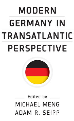 Modern Germany in Transatlantic Perspective