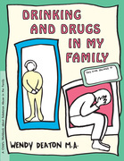 GROW: Drinking and Drugs in My Family