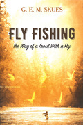 Fly Fishing: The Way of a Trout With a Fly