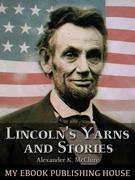 Lincoln's Yarns and Stories,