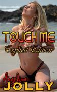 Touch Me (Explicit Edition)