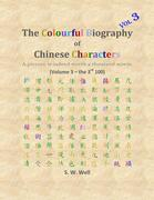 The Colourful Biography of Chinese Characters, Volume 3