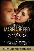 The Marriage Bed Is Pure