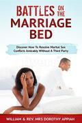 BATTLES ON THE MARRIAGE BED