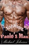 Stealing Paolo's Man: MM Erotica