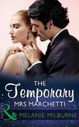 The Temporary Mrs Marchetti (Mills & Boon Modern)