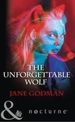 The Unforgettable Wolf (Mills & Boon Nocturne)