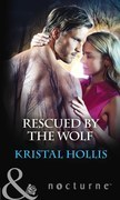 Rescued By The Wolf (Mills & Boon Nocturne)