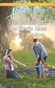 The Soldier And The Single Mom (Mills & Boon Love Inspired) (Rescue River, Book 4)
