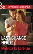 Last Chance Hero (Mills & Boon Romantic Suspense)