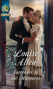 Surrender To The Marquess (Mills & Boon Historical) (The Herriard Family)