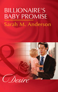 Billionaire's Baby Promise (Mills & Boon Desire) (Billionaires and Babies, Book 81)