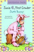 Junie B. Jones #27: Dumb Bunny