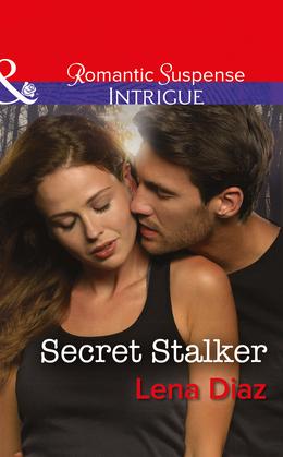 Secret Stalker (Mills & Boon Intrigue) (Tennessee SWAT, Book 2)