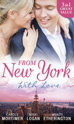 From New York With Love: Rumours on the Red Carpet / Rapunzel in New York / Sizzle in the City (Mills & Boon M&B)