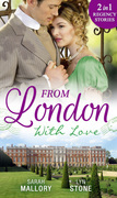From London With Love: Disgrace and Desire / The Captain and the Wallflower (Mills & Boon M&B)